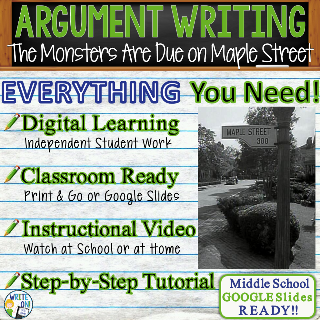 The Monsters Are Due on Maple Street; Rod Serling; distance learning; argumentative writing; text dependent analysis; tda; opinion; essay; 1